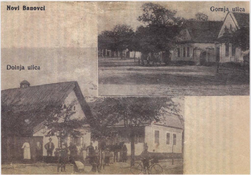 Na staroj razglednici iz 1916.godine  vidi se mesto Novi Banovci  sa kućama, ljudima, ulicom Donjom i Gornjom.